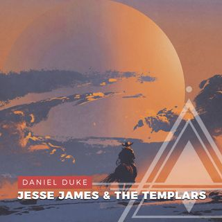 S02E08 - Daniel Duke // Jesse James and the Lost Templar Treasure