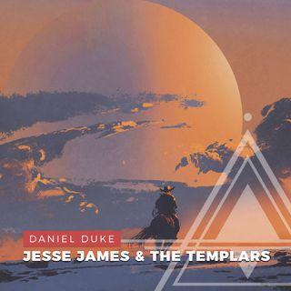 S02E08 - Daniel Duke // Jesse James and the Lost Templar Treasure