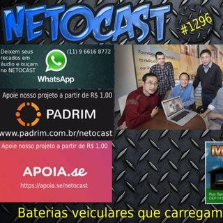 NETOCAST 1296 DE 18/05/2020 - Novo material pode criar baterias veiculares que carregam mais rápido