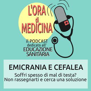 Ep.32 | Emicrania e cefalea