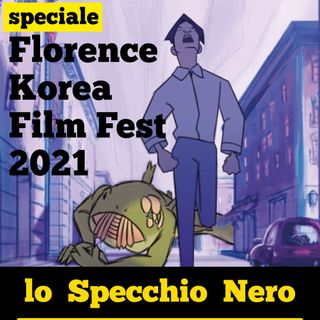 Lo Specchio Nero speciale Florence Korea Film Fest 2021 - prima parte
