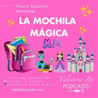 La Mochila Mágica | Valentina Zoe 🎒✨