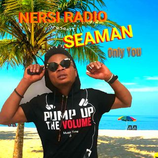 Seaman  only you (official audio) Nersi Radio