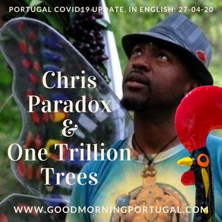 Chris Paradox & One Trillion Trees on Good Morning Portugal!