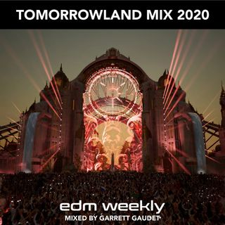 Tomorrowland Mix 2020 | EDM Weekly 347