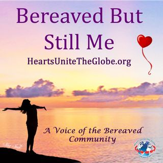 Bereaved But Still Me