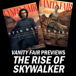 "What Did We Learn from Vanity Fair's ""The Rise of Skywalker"" First Look?"