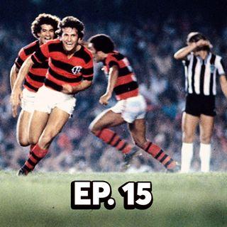 EP#15 - Campeão Brasileiro de 1980