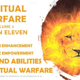 SPIRITUAL WARFARE VOL 3 SESSION ELEVEN 11 D CHARISMATIC ABILITIES POWERS OF GOD