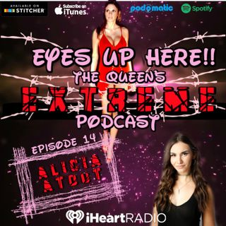 Eyes Up Here!! Episode 14: Interviewer Extraordinaire Alicia Atout