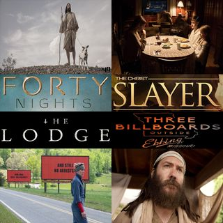 Week 168: (The Lodge (2019), The Christ Slayer (2019), Three Billboards Outside Ebbing, Missouri (2017), 40 Nights (2016))