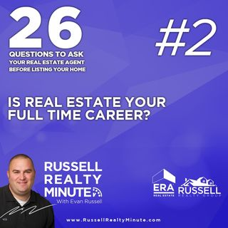 Is real estate your full-time career?