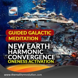 Guided Galactic Meditation New Earth Harmonic Convergence Oneness Activation