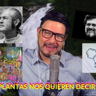 #298 LAS PLANTAS NOS QUIEREN DECIR ALGO (Podcast)
