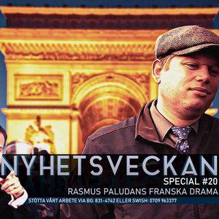Nyhetsveckan Special #20 – Rasmus Paludans franska drama