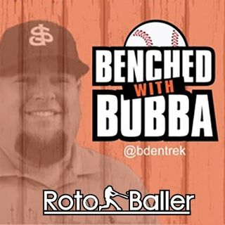 Benched with Bubba EP 317 - James Anderson 2021 Fantasy Baseball Prospects