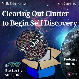 BK16: Clearing Out Clutter to Begin Self Discovery