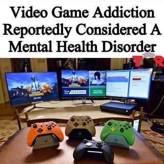 Episode 2 - Is Video Games A Mental Health Disorder ?