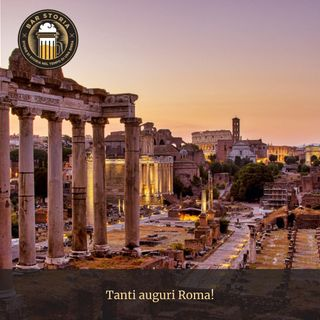 Tanti auguri Roma!