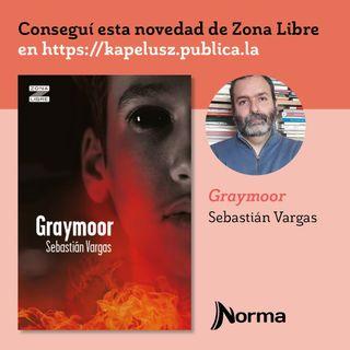 Sebastián Vargas - Graymoor - Cap.11 -  Edit.Norma