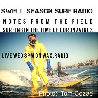 Notes from the Field: Surfing in the Time of Coronavirus