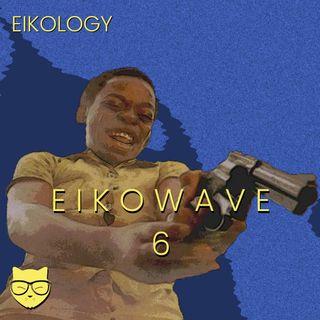 E I K O W A V E 6