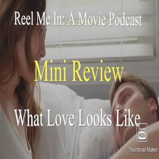 Mini Review: What Love Looks Like