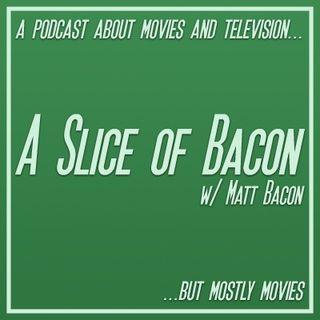 A Slice of Bacon ~ Episode 11 ~ 4/8/2016
