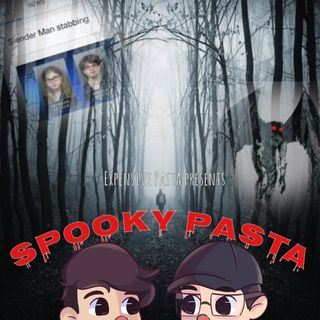 #12 Spooky Pasta- Mothman and Slenderman Stabbing