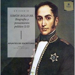 Simón Bolívar. Biografía y Pensamiento Político (1/3)