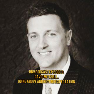 HBV 8: David Mitchell, Above and Beyond Expectation