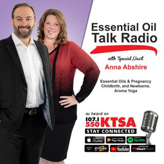 Show #19 - Essential Oils & Pregnancy, Childbirth, Newborns, Aroma Yoga