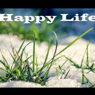 HAPPY LIFE - Happy Life