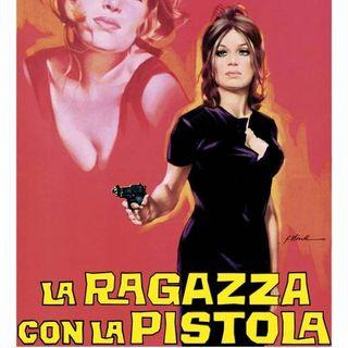 Storie di divi e di film La ragazza con la pistola