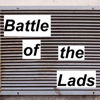 Battle of the Lads