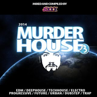 Murderhouse Mixtape 3 (Mixed by JiXXX)