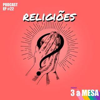#22 - Religiões