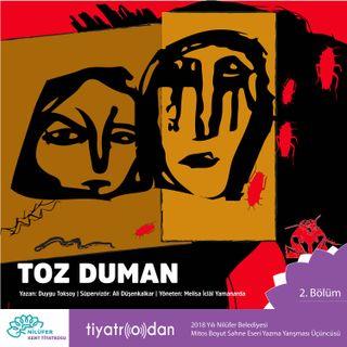 Nilüfer Kent Tiyatrosu | Tiyatro'dan | Toz Duman #2
