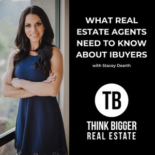 What to do with iBuyers with Stacey Dearth