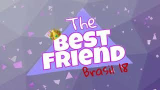 The Best Friend Brasil  - o reality /Audiolivro - EP #06