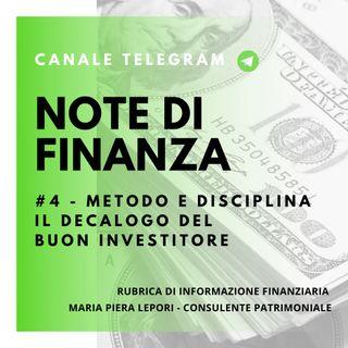 Note di Finanza | #4 Metodo e Disciplina - Il decalogo del buon investitore