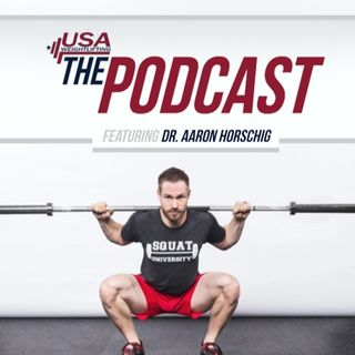 The Squat w/Dr. Aaron Horschig of Squat University