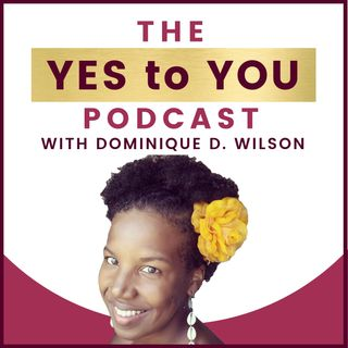 Yes To You Podcast