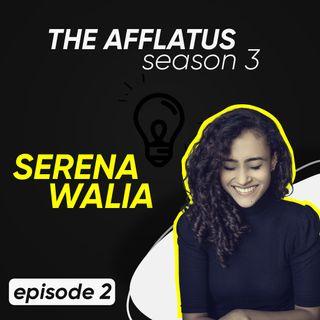 Episode 2 - Serena Walia