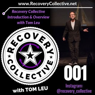 RC 001: Recovery Collective Overview