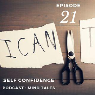 Episode 21 - Self confidence