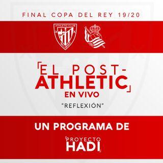 Athletic 0-1 Real Sociedad - Final Copa 2019/2020 - Reflexión