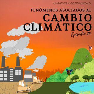 Fenómenos asociados al cambio climático