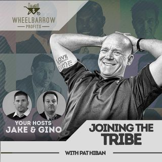 WBP - Joining The Tribe with Pat Hiban