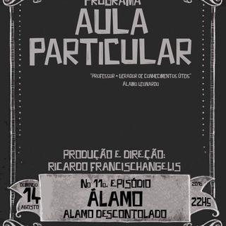Aula Particular - Temporada 01 - Ep 11 - Álamo Leonardo (Os Poplars)